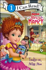 Fancy Nancy: Toodle-oo, Miss Moo, softcover