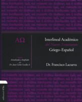 Interlineal Academico del Nuevo Testamento Griego/Espa&241;ol  (Greek/Spanish Interlinear Scholar of the New Testament)