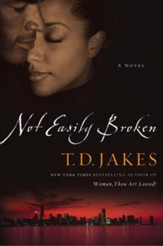 Not Easily Broken: A Novel - eBook