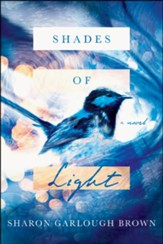 Shades of Light: A Novel
