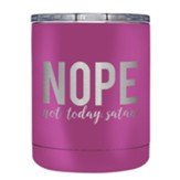 Nope Not Today Satan Stainless Steel Tumbler, Pink