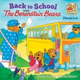 Back to School with the Berenstain Bears. 2-in-1