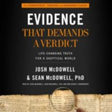 Evidence That Demands a Verdict: Life-Changing Truth for a Skeptical World - unabridged audiobook on MP3-CD