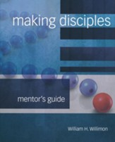 Making Disciples: Mentor Guide (2018 Edition)