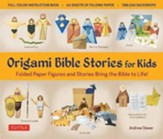 Origami Bible Stories for Kids Kit: Folded Paper Figures and Stories Bring the Bible to Life! 64 Paper Models with a Full-Color Instruction Book and 4