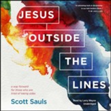 Jesus outside the Lines: A Way Forward for Those Who Are Tired of Taking Sides - unabridged audiobook on MP3-CD