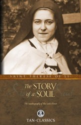 The Story of a Soul: The Autobiography of the Little Flower - eBook