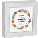 You Can Be Pitiful or Powerful but Not Both Framed Box Plaque