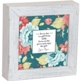 Everyday is a Gift From God Framed Box Plaque