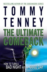 The Ultimate Comeback: How to Turn a Bad Night Into a Good Day - eBook