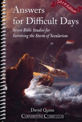 Answers for Difficult Days: Surviving the Storm of  Secularism, Revised Edition