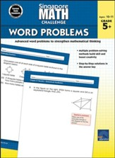 Singapore Math Challenge Word  Problems, Grades 5 - 8