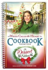 When Calls the Heart Cookbook: Dining with the Hearties, Volume 4