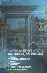 Philippians, Colossians, 1-2 Thessalonians, 1-2 Timothy, Titus, Philemon  - Participant Book (Genesis to Revelation Series)