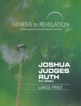 Joshua, Judges, Ruth - Participant Book, Large Print (Genesis to Revelation Series)