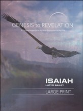Isaiah: A Comprehensive Verse-by-Verse Exploration of the Bible - Participant Book, Large Print (Genesis to Revelation Series)