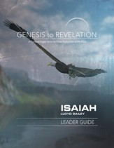 Isaiah: A Comprehensive Verse-by-Verse Exploration of the Bible - Leader Guide (Genesis to Revelation Series)