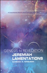 Jeremiah, Lamentations: A Comprehensive Verse-by-Verse Exploration of the Bible - Participant Book (Genesis to Revelation Series) - Slightly Imperfect