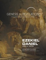 Ezekiel, Daniel: A Comprehensive Verse-by-Verse Exploration of the Bible - Leader Guide (Genesis to Revelation Series)