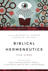Biblical Hermeneutics: Five Views - eBook