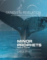 Minor Prophets: A Comprehensive Verse-by-Verse Exploration of the Bible - Participant Book, Large Print (Genesis to Revelation Series)
