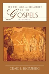 The Historical Reliability of the Gospels / Revised - eBook