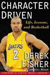 Character Driven: Life, Lessons, and Basketball - eBook