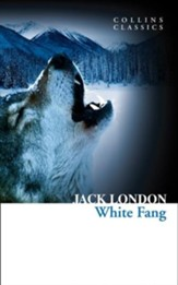 White Fang (Collins Classics) - eBook