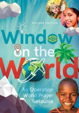 Window on the World: An Operation World Prayer Resource