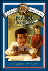 Frederick Douglass: Abolitionist  Hero - eBook