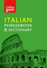 Collins Gem Italian Phrasebook and Dictionary (Collins Gem) - eBook