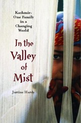 In the Valley of Mist: Kashmir: One Family In A Changing World - eBook