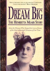 Dream Big: The Henrietta Mears Story - eBook