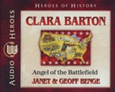 Clara Barton: Courage Under Fire Audiobook on CD