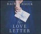 The Love Letter: A Novel - unabrodged audiobook on CD