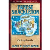 Ernest Shackleton: Going South