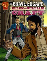 Brave Escape of Ellen and William Craft, The
