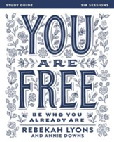 You Are Free Study Guide: Be Who You Already Are - eBook