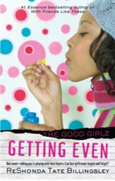 Getting Even: Good Girlz - eBook