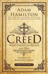Creed Youth Study Book: What Christians Believe and Why - eBook
