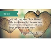 Scripture Cards, Hope, 2 Thes 2:16-17, Pack 25