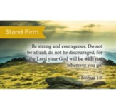Scripture Cards, Stand Firm, Joshua 1:9, Pack 25