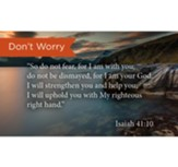Scripture Cards, Don't Worry, Isaiah 41:10, Pack 25