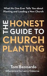 The Honest Guide to Church Planting: What No One Ever Tells You About Planting and Leading a New Church, Unabridged Audiobook on CD