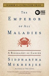 The Emperor of All Maladies: A Biography of Cancer - eBook