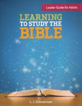 Learning to Study the Bible, Leader Guide for Adults