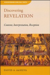 Discovering Revelation: Content, Interpretation, Reception