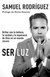 Ser Luz  (Be Light), eBook