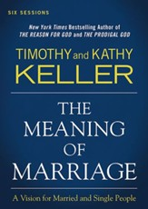 The Meaning of Marriage: All 6 Sessions Bundle [Video Download]