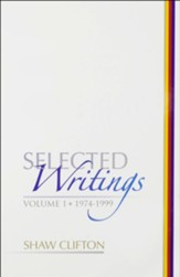 Selected Writings: Volumes 1 & 2